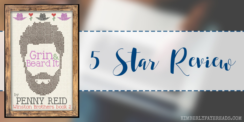 In Review: Grin & Beard It (Winston Brothers #2) by Penny Reid