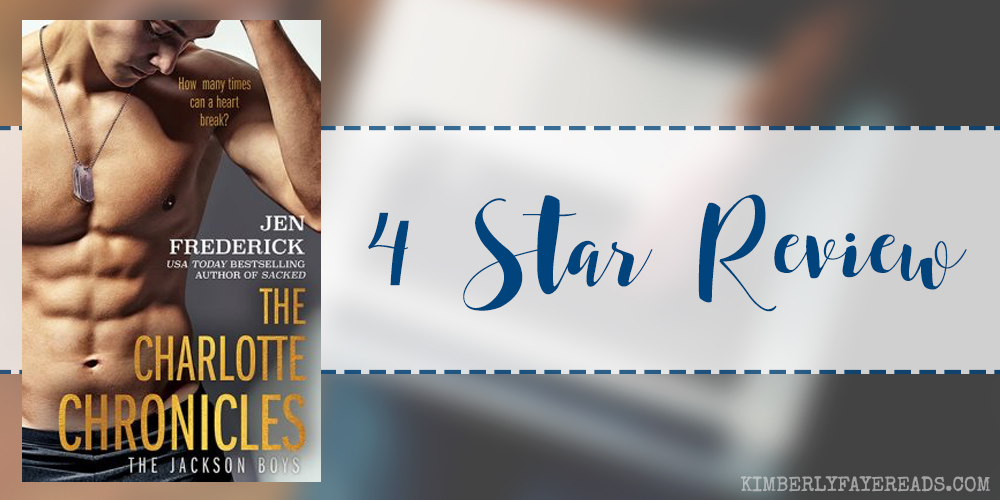 In Review: The Charlotte Chronicles (Jackson Boys #1) by Jen Frederick
