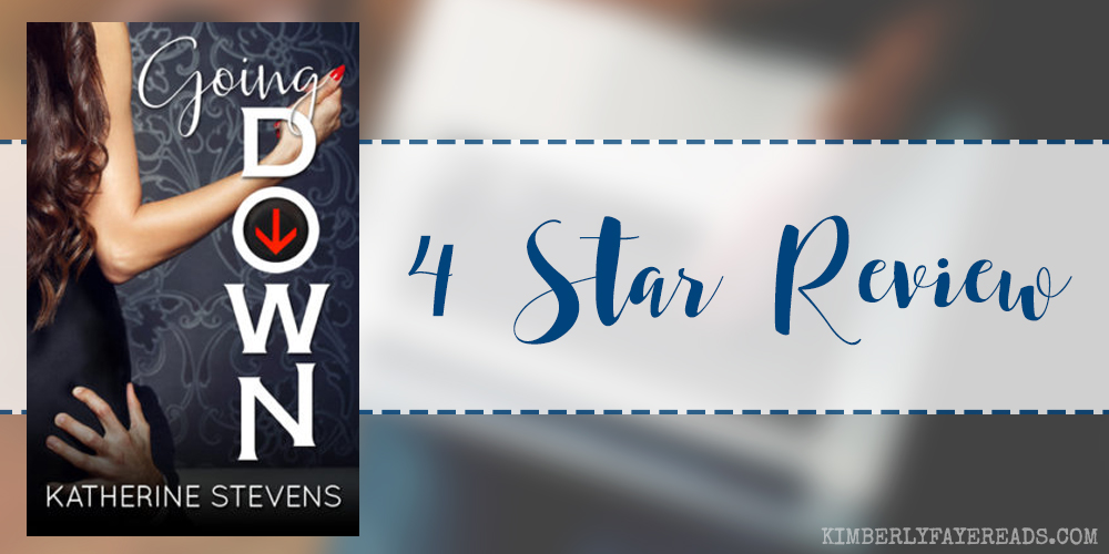 In Review: Going Down (Elevator #1) by Katherine Stevens