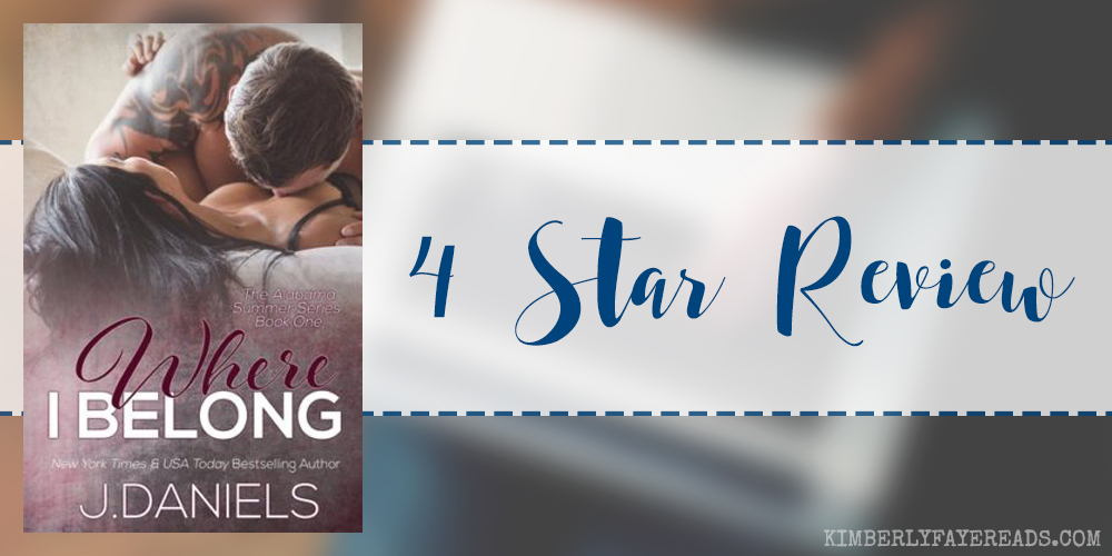 In Review: Where I Belong (Alabama Summer #1) by J. Daniels