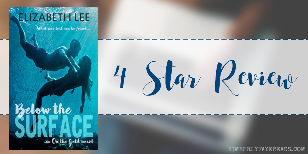 In Review: Below the Surface (On the Gold #1) by Elizabeth Lee