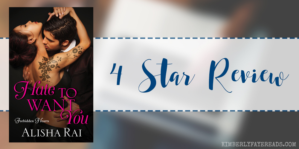 In Review: Hate to Want You (Forbidden Hearts #1) by Alisha Rai