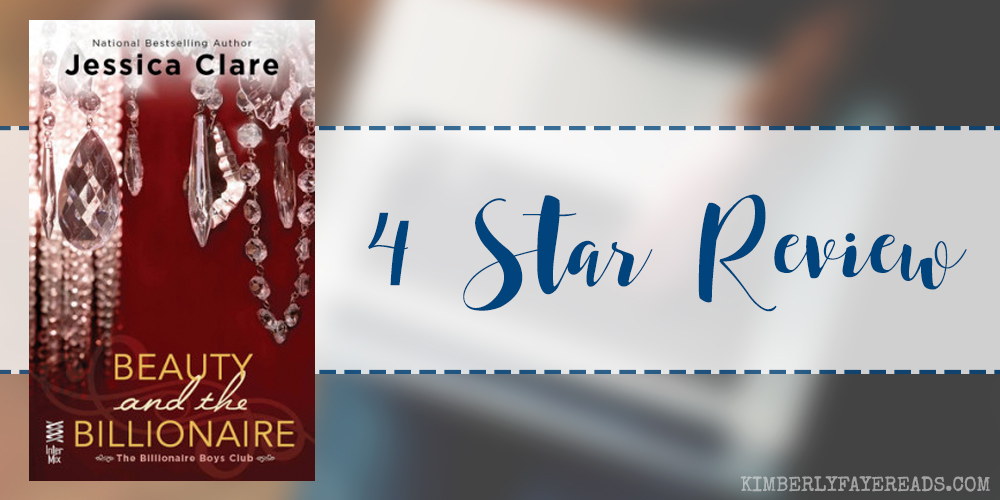 In Review: Beauty and the Billionaire (Billionaire Boys Club #2) by Jessica Clare