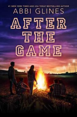 In Review: After the Game (The Field Party #3) by Abbi Glines