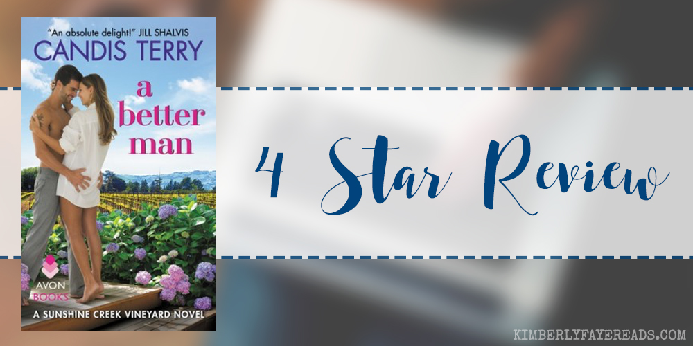 In Review: A Better Man (Sunshine Creek Vineyard #1) by Candis Terry