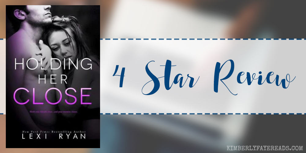 In Review: Holding Her Close (Mended Hearts #2) by Lexi Ryan