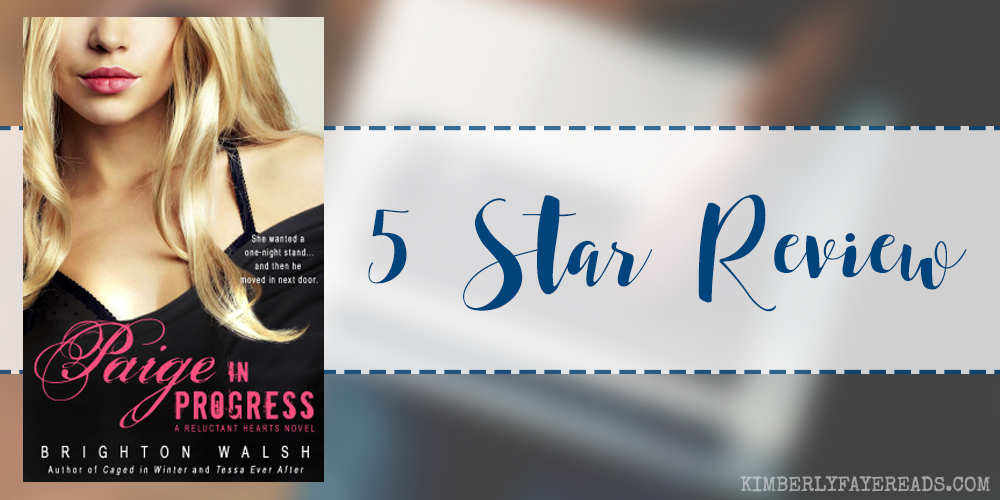 In Review: Paige in Progress (Reluctant Hearts #3) by Brighton Walsh