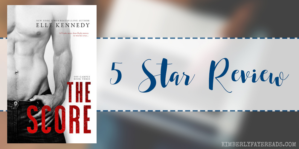 In Review: The Score (Off-Campus #3) by Elle Kennedy