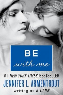 In Review: Be with Me (Wait for You #2) by J. Lynn