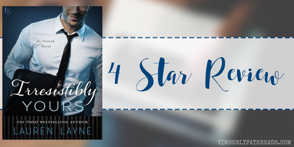 In Review: Irresistibly Yours (Oxford #1) by Lauren Layne