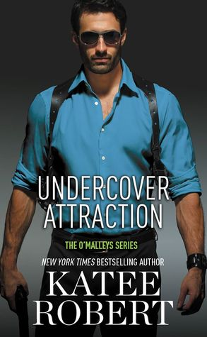 In Review: Undercover Attraction (The O'Malleys #5) by Katee Robert