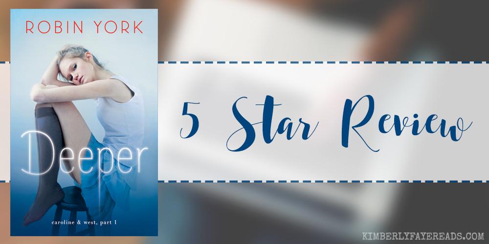 In Review: Deeper (Caroline & West #1) by Robin York