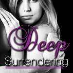 deep surrendering 4