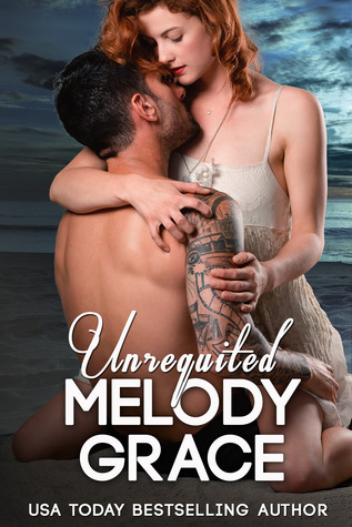 In Review: Unrequited (The Callahans #1; Beachwood Bay #3.5) by Melody Grace