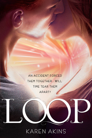 In Review: Loop (Loop #1) by Karen Akins