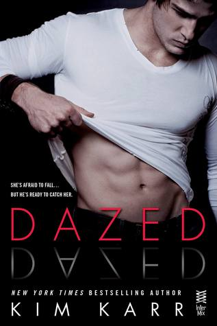 In Review: Dazed (Connections #2.5) by Kim Karr