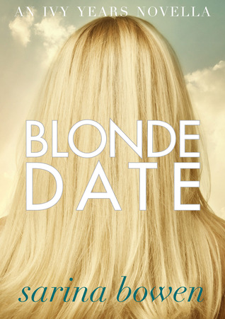 In Review: Blonde Date (The Ivy Years #2.5) by Sarina Bowen