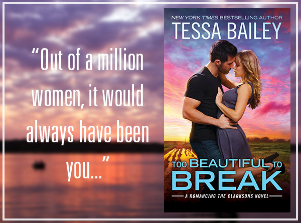 Too Beautiful to Break Tessa Bailey