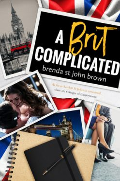 Release Blitz, Review, Teasers & Giveaway: A Brit Complicated (Castle Calder #3) by Brenda St John Brown