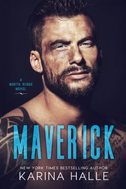 Blog Tour, Review & Teaser: Maverick (North Ridge #2) by Karina Halle