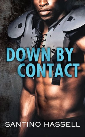 Down by Contact Santino Hassell