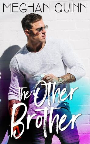 Blog Tour, Review & Teasers: The Other Brother by Meghan Quinn