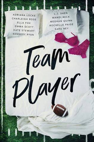 Blog Tour: Team Player Anthology by LJ Shen, Kennedy Ryan, Adriana Locke, Mandi Beck, Emma Scott, Charleigh Rose, Ella Fox, Sara Ney, Meghan Quinn, Kate Stewart & Rochelle Paige