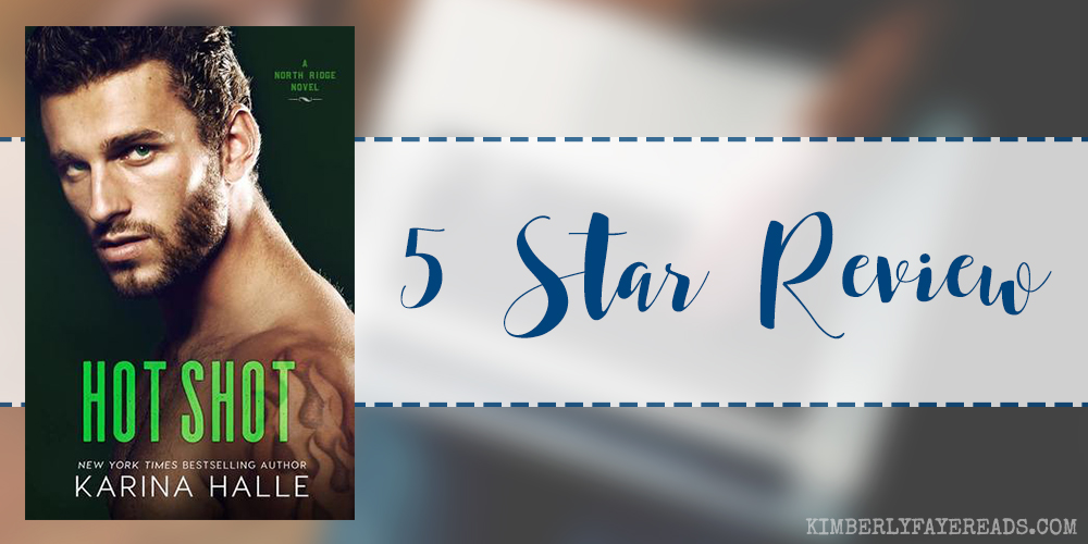 In Review: Hot Shot (North Ridge #3) by Karina Halle