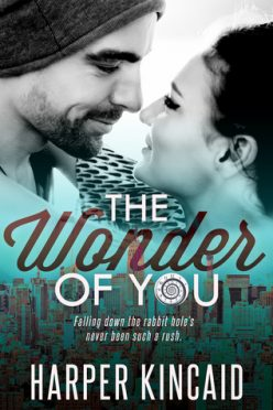 In Review: The Wonder of You (A Different Kind of Wonderland #1) by Harper Kincaid