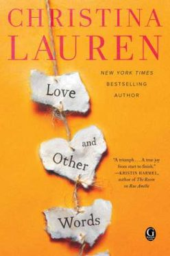 In Review: Love and Other Words by Christina Lauren