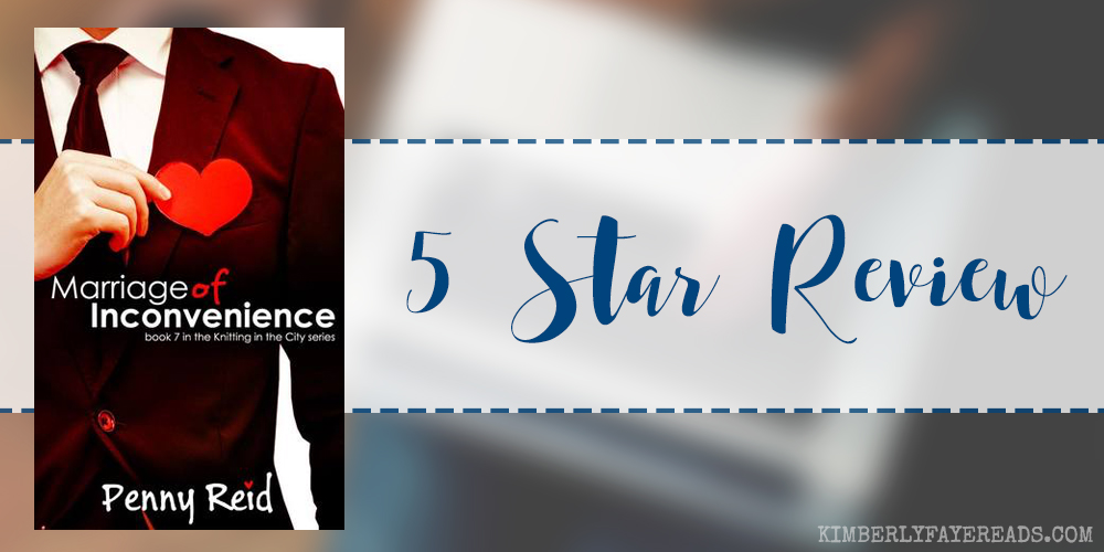 In Review: Marriage of Inconvenience (Knitting in the City #7) by Penny Reid