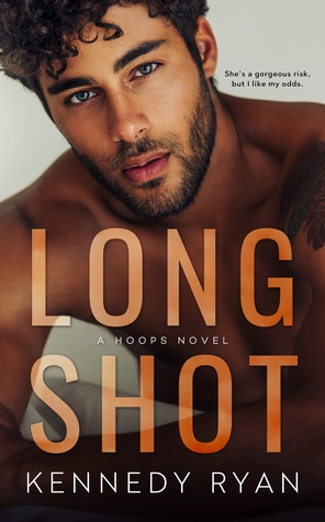 In Review: Long Shot (Hoops #1) by Kennedy Ryan