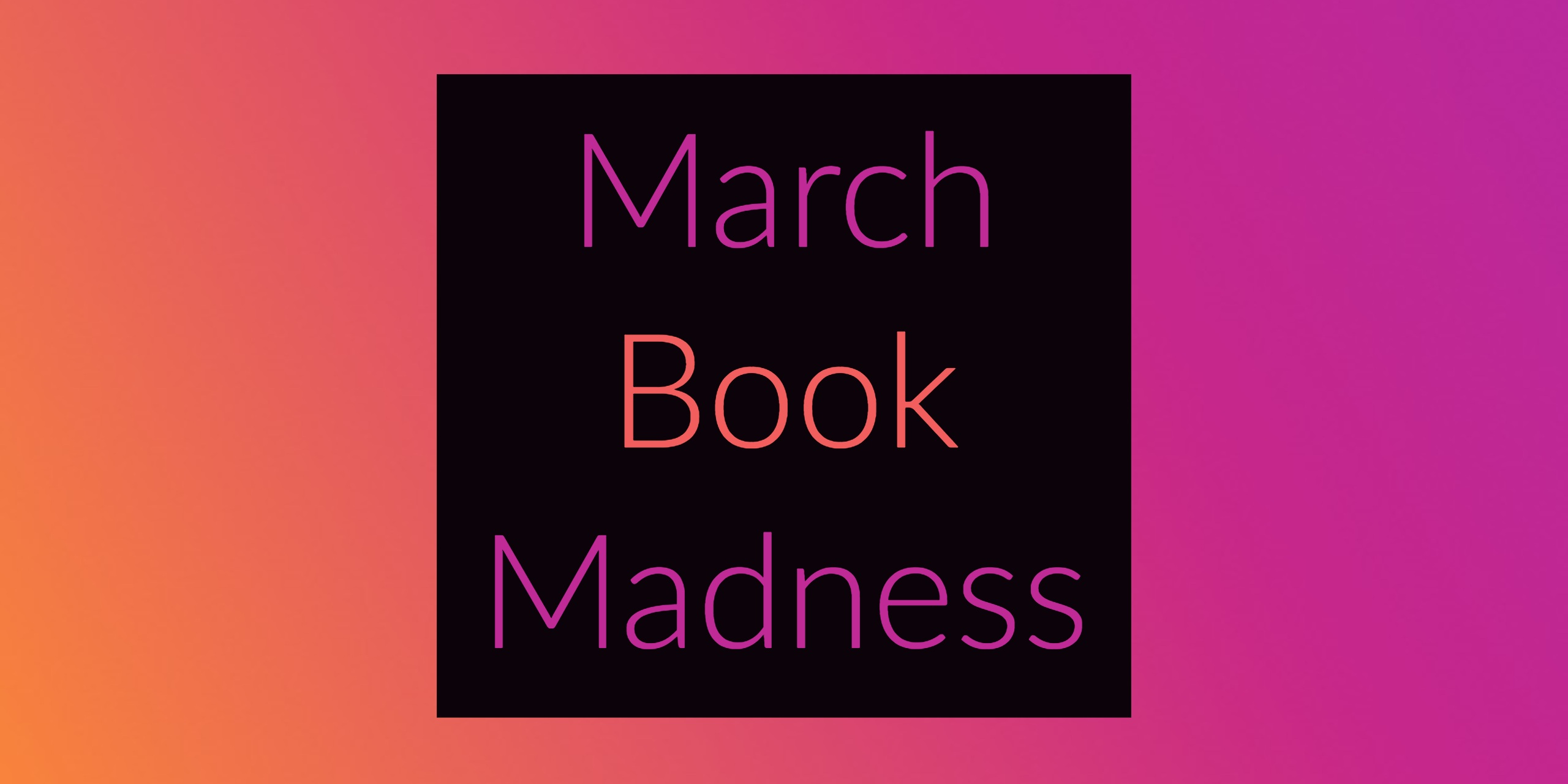 March Book Madness 2018