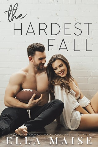 In Review: The Hardest Fall by Ella Maise