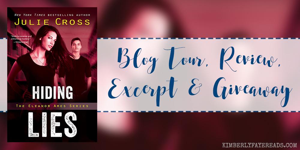 Blog Tour, Review, Excerpt & Giveaway: Hiding Lies (Eleanor Ames #2) by Julie Cross