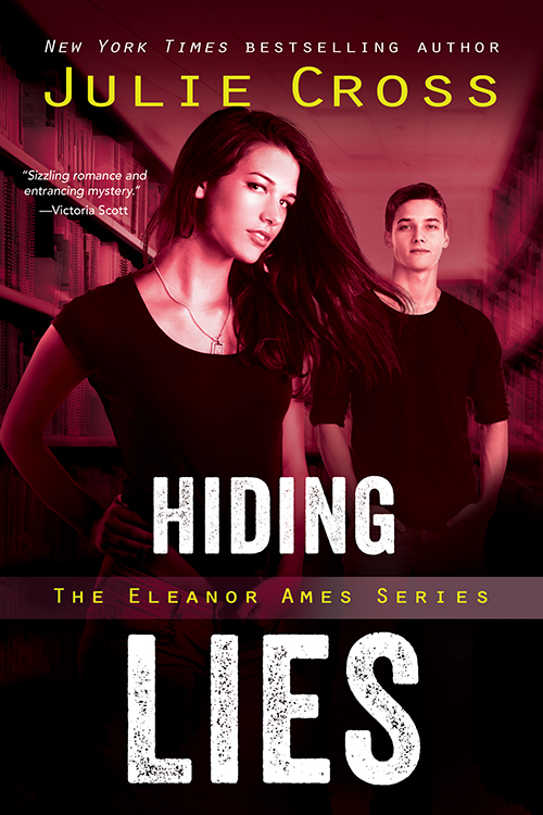 Blog Tour, Review, Excerpt & Giveaway: Hiding Lies (Eleanor Ames #2) by Julie Cross