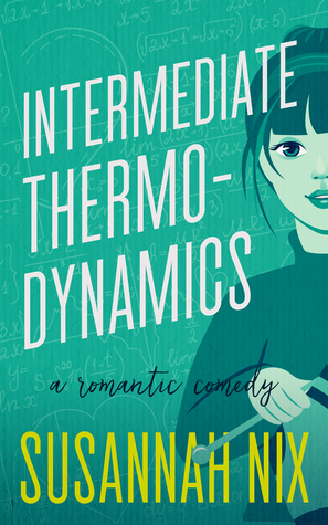 Intermediate Thermodynamics by Susannah Nix