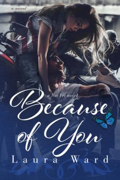 In Review: Because of You (Not Yet #4) by Laura Ward