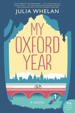 Blog Tour & Excerpt: My Oxford Year by Julia Whelan