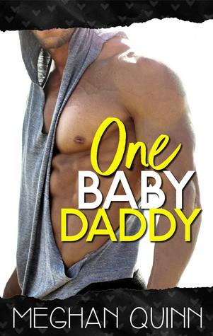 One Baby Daddy by Meghan Quinn