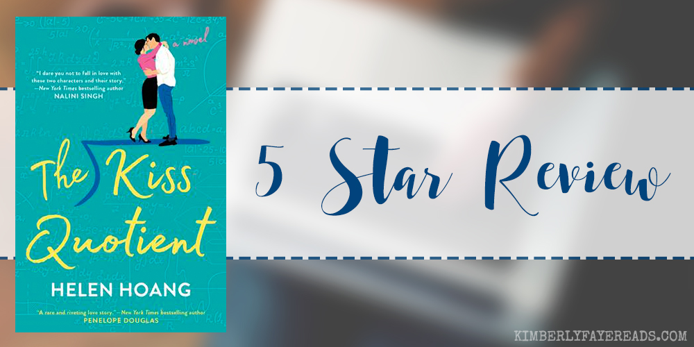 In Review: The Kiss Quotient (The Kiss Quotient #1) by Helen Hoang