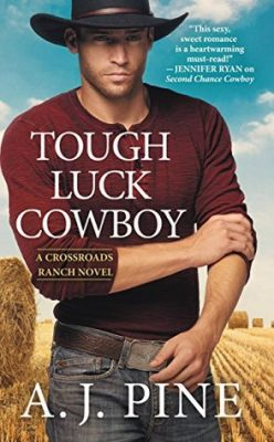 In Review: Tough Luck Cowboy (Crossroads Ranch #2) by A.J. Pine