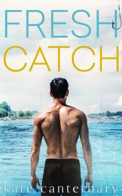 In Review: Fresh Catch (Talbott's Cove #1) by Kate Canterbary