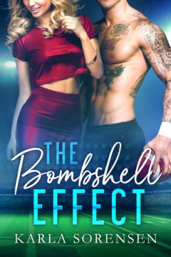 In Review: The Bombshell Effect by Karla Sorensen