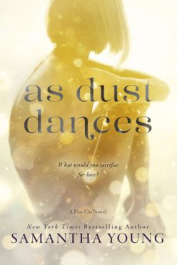 In Review: As Dust Dances (Play On #2) by Samantha Young