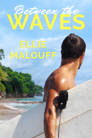 Between the Waves by Ellie Malouff