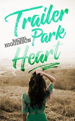 In Review: Trailer Park Heart by Rachel Higginson