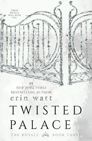 In Review: Twisted Palace (The Royals #3) by Erin Watt