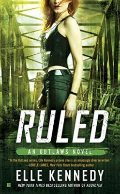 In Review: Ruled (Outlaws #3) by Elle Kennedy