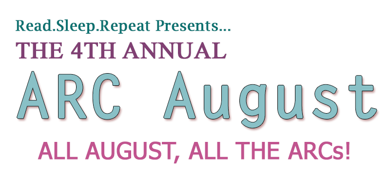 ARC August: Goals and Progress